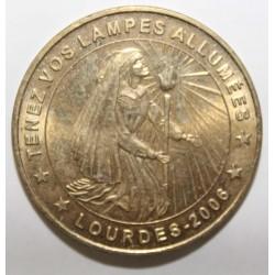 65 - LOURDES - SANCTUAIRES NOTRE DAME - TENEZ VOS LAMPES ALLUMÉES - MDP - 2006