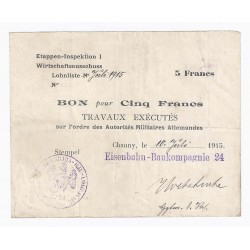 County 02 - ETAPPEN OF CHAUNY - VOUCHER FOR 5 FRANCS 1915 - RAILWAY CONSTRUCTION COMPANY