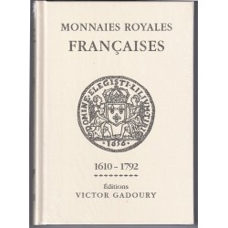 FRENCH ROYAL COINS QUOTATIONS - EDITIONS GADOURY 2018 - MONNAIES ROYALES FRANCAISES - 1610 - 1792