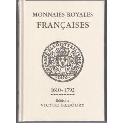 MONNAIES ROYALES FRANCAISES - 1610 - 1792 - EDITIONS GADOURY 2018