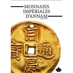 LES MONNAIES IMPERIALES D'ANNAM - EDITIONS GADOURY 2019