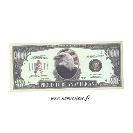 ÉTATS UNIS - 1.000.000 DOLLARS 2002 - PROUD TO BE AN AMERICAN - BILLET FANTAISIE