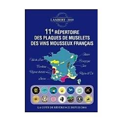 11EME REPERTOIRE DES PLAQUES DE MUSELETS DES VINS MOUSSEUX FRANCAIS - EDITION 2019 - 1873/19