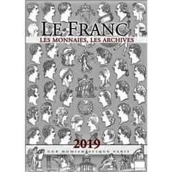 LE FRANC, LES MONNAIES, LES ARCHIVES - EDITIONS CHEVAU-LEGERS 2019