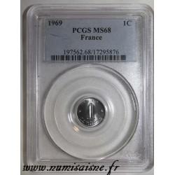 GADOURY 91 - 1 CENTIME 1969 - TYPE EPI - KM 928 - PCGS MS 68