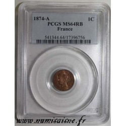 FRANCE - KM 826 - 1 CENTIME 1874 A - Paris - TYP CÉRÈS - PCGS MS 64 RB