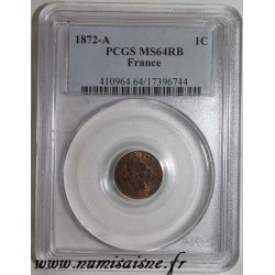 FRANCE - KM 826 - 1 CENTIME 1872 A - Paris - TYP CÉRÈS - PCGS MS 64 RB