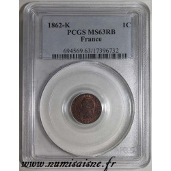 FRANCE - KM 795 - 1 CENTIME 1862 - K- Bordeaux - TYPE NAPOLEON III - PCGS MS 63 RB