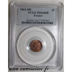 FRANCE - KM 795 - 1 CENTIME 1862 - Small BB - Strasbourg TYPE NAPOLEON III - PCGS MS 64 RB