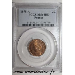 FRANCE - KM 827.1 - 2 CENTIMES 1878 A - Paris - TYPE CERES - PCGS MS 64 RD