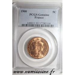 FRANCE - KM 842 - 5 CENTIMES 1900 - TYP DUPUIS - PCGS GENUINE