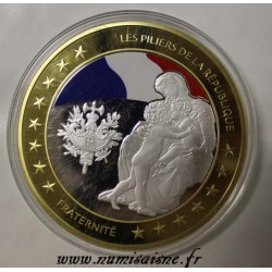 FRANCE - MEDAL - THE PILLARS OF THE REPUBLIC - FRATERNITY