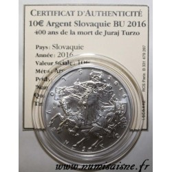 SLOVAKIA - 10 EURO 2016 - 400 YEARS OF THE DEATH OF JURAJ TURZO