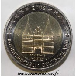 ALLEMAGNE - 2 EURO 2006 - ATELIER G - Karlsruhe - HOLSTENTOR DE LUBECK - SCHLESWIG-HOLSTEIN
