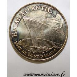 44 - SAINT NAZAIRE - ESCAL'ATLANTIC - LE PAQUEBOT ET LE PONT- MDP - 2012