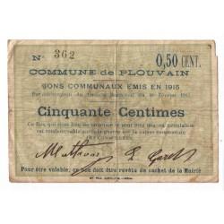 62118 - PLOUVAIN - 50 CENTIMES 10.02.1915 - TTB