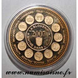 SLOVENIA - MEDAL - EUROPE OF XXVII - ENTRY INTO THE EURO - 2007