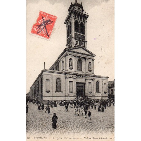 """County 59100 - LE NORD - ROUBAIX - THE CHURCH """"NOTRE DAME"""""""