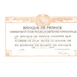 BANQUE DE FRANCE - RECU DE VERSEMENT D'OR POUR LA DEFENSE NATIONALE - 27 AOUT 1915
