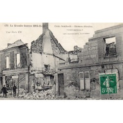 County 60100 - OISE - CREIL - WAR 1914-15-16 - HOUSES DESTROYED BY SHELLING