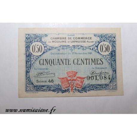 County 02 - MOULINS ET LAPALISSE - VOUCHER OF 50 CENTIMES 1921 - 17.11 - SERIE 46 - UNDATED