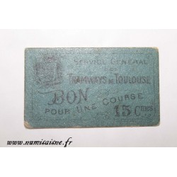 County 31 - TOULOUSE - 15 CENTIMES - TRAMWAYS