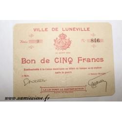 County 54 - LUNEVILLE - VOUCHER OF 5 FRANCS 1914 - 10.08