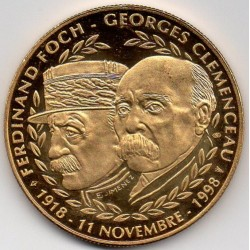 FRANCE - MEDAL - BATTLE 1ST WORLD WAR - FOCH AND CLEMENCEAU - NOVEMBER 11, 1918-1998
