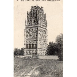 County 60138 - OISE - CHIRY - THE CASTLE TOWER (BOMBARDED 1914)