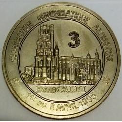 FRANCE - 81 - TARN - ALBI - EURO OF CITY - 3 ECUS 1995 - NUMISMATIC ASSOCIATION