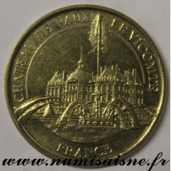 County 77 - CASTLE OF VAUX LE VICOMTE - MÉDAILLES ET PATRIMOINE - 2012