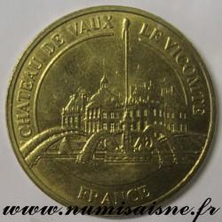 County 77 - CASTLE OF VAUX LE VICOMTE - MÉDAILLES ET PATRIMOINE - 2010