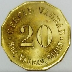 FRANCE - 21 - CÔTE D'OR - DIJON - 20 (CENTIMES) - CASINO TOKEN - CERCLE VAUBAN