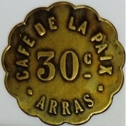 FRANCE - 62 - PAS-DE-CALAIS - ARRAS - 30 CENTIMES - CAFE DE LA PAIX