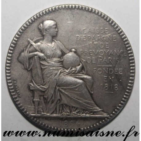 FRANCE - County 75 - PARIS - SAVINGS BANK AND FORESIGHT 'CAISSE D'EPARGNE' - 1894 - FOUNDED IN 1818