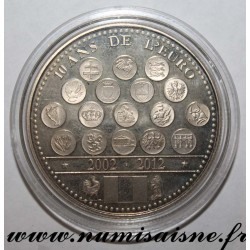 FRANCE - MEDAL - EUROPE OF THE XXVII - 10 YEARS OF THE EURO 2002 - 2012