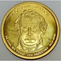 UNITED STATES - KM 453 - 1 DOLLAR 2009 - ZACHARY TAYLOR - 12TH PRESIDENT 1840-1841
