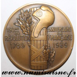 MEDAL - 150th ANNIVERSARY OF THE FRENCH REVOLUTION - 1789 - 1939 - By P. TURIN