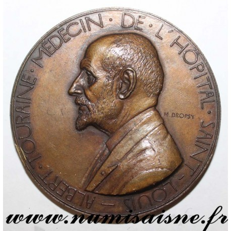MEDAL - MEDICINE - DOCTOR LOUIS ALBERT TOURAINE - SAINT LOUIS HOSPITAL - 1948