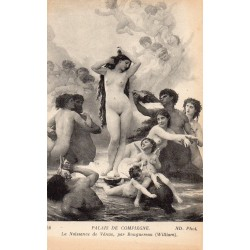 County 60200 - OISE - COMPIEGNE - PALACE - THE BIRTH OF VENUS BY WILLIAM BOUGUEREAU