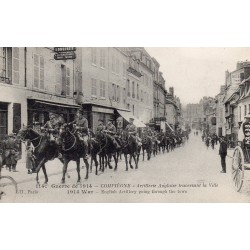 County 60200 - OISE - COMPIEGNE - 1914 WAR - BRITISH ARTILLERY CROSSING THE CITY