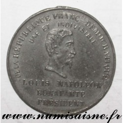 MEDAL - POLITICS - LOUIS-NAPOLEON BONAPARTE ELECTED PRESIDENT - 1848