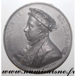 MEDAL - FRANÇOIS II - 1543 - 1559 - 60nd KING - SON OF HENRI II