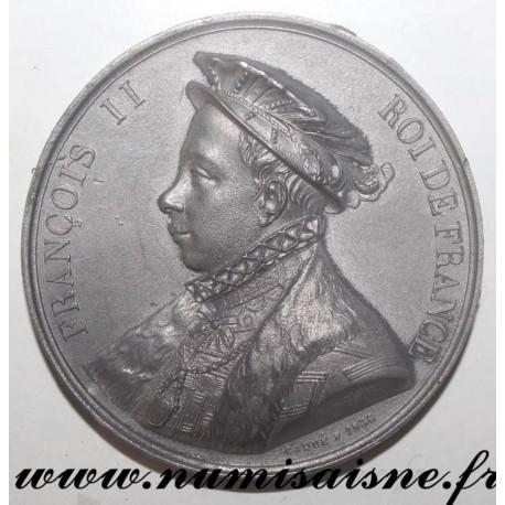 MEDAL - FRANÇOIS II - 1543 - 1559 - 60nd KING - SON OF HENRI II