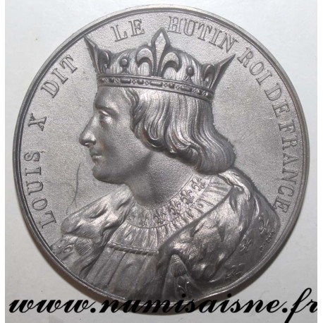 MEDAL - LOUIS X - 1289 - 1314 - 47nd KING - SON OF PHILIPPE LE BEL