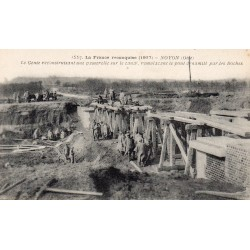 County 60400 - OISE - NOYON - FRANCE RECONQUERED - 1917 - RECONSTRUCTION OF A BRIDGE