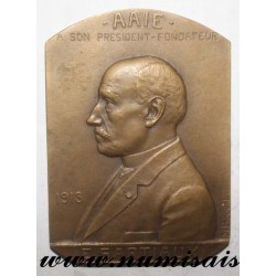 MEDAL - POLITICS - 75 - PARIS - A.A.I.E. TO ITS FOUNDING PRESIDENT - E. SARTIAUX - 1913