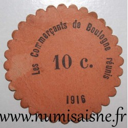 FRANCE - County 62 - BOULOGNE SUR MER - 10 CENT 1916