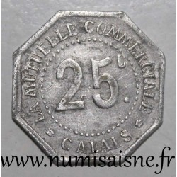 FRANCE - County 62 - CALAIS - 25 CENT - THE COMMERCIAL MUTUAL