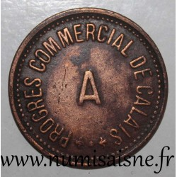 FRANCE - County 62 - CALAIS - 10 FRANCS - COMMERCIAL PROGRESS